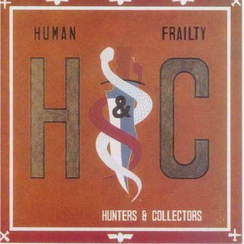 Human Frailty CD/DVD  by Hunters & Collectors