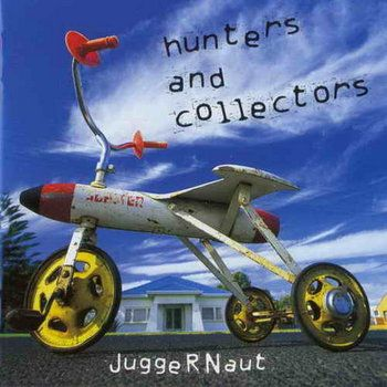 Juggernaut by Hunters & Collectors