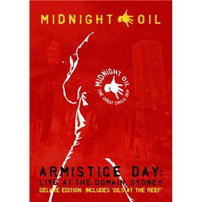 Armistice Day: Live At The Domain, Sydney (Limited Deluxe Edition) by Midnight Oil