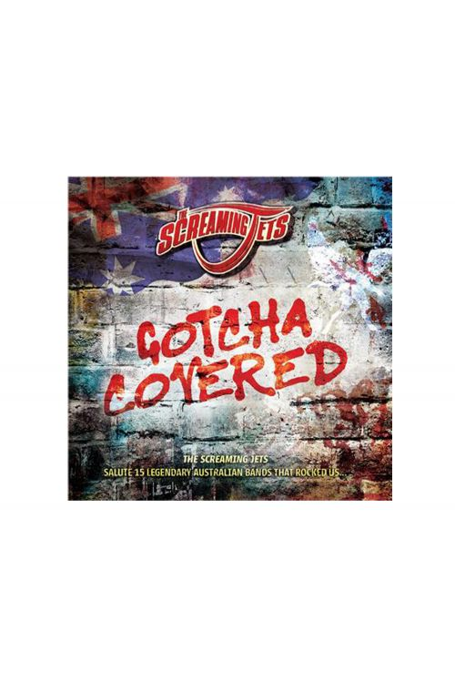 Gotcha Covered CD  by The Screaming Jets