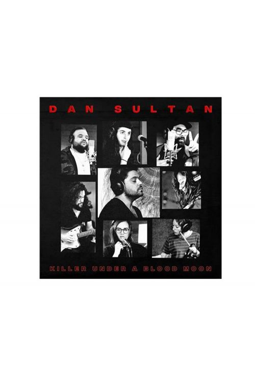 Killer Under a Blood Moon EP by Dan Sultan
