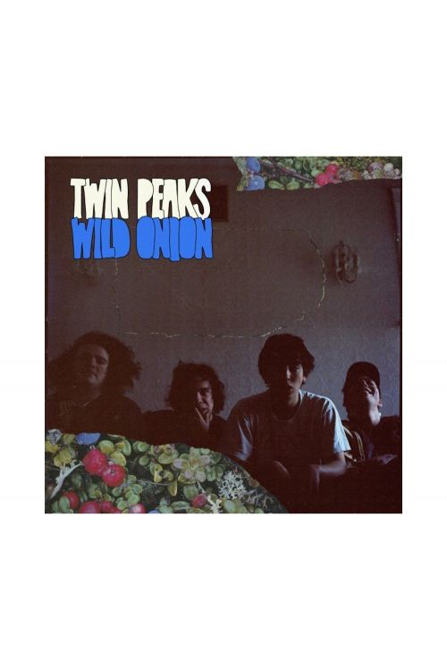 Wild Onion (Vinyl) LP by Twin Peaks