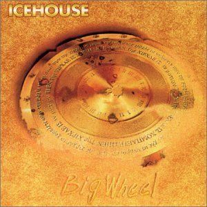 Big Wheel Reissued CD by Icehouse
