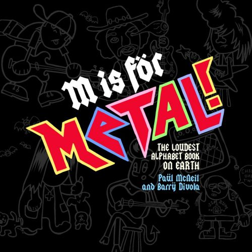 M is For Metal Kids Book by Love Police Books