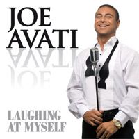 Laughing at Myself CD by Joe Avati