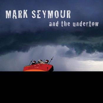 Undertow by Mark Seymour