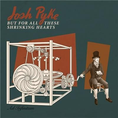 But For All These Shrinking Hearts Vinyl LP by Josh Pyke