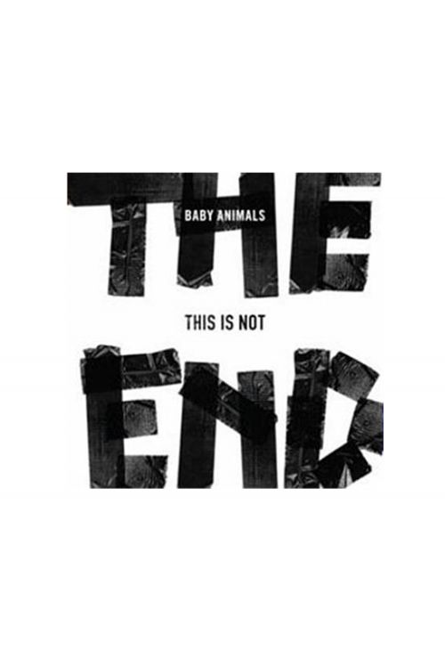 This is Not The End CD by Baby Animals