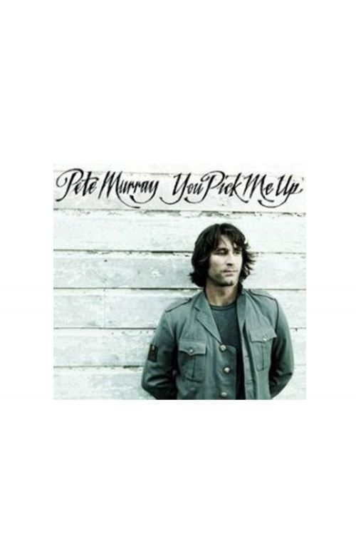 You Pick Me Up CD by Pete Murray