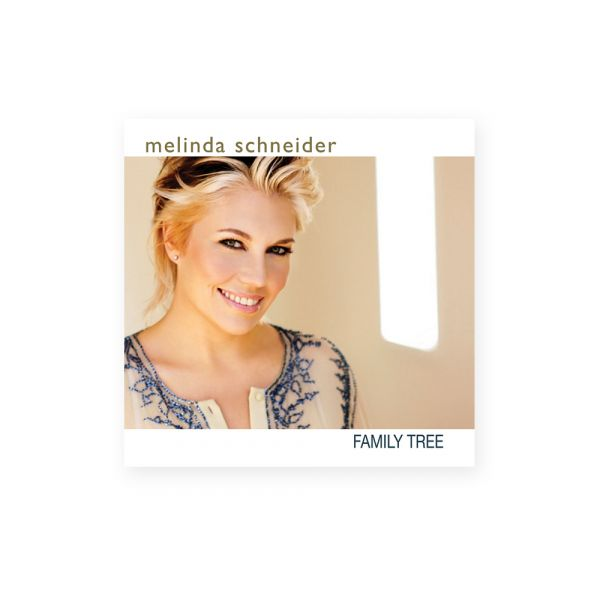 Melinda Schneider - Family Tree CD