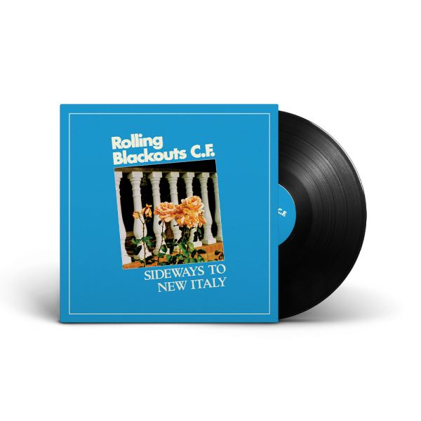 Rolling Blackouts Coastal Fever – Sideways to New Italy (Black Vinyl)