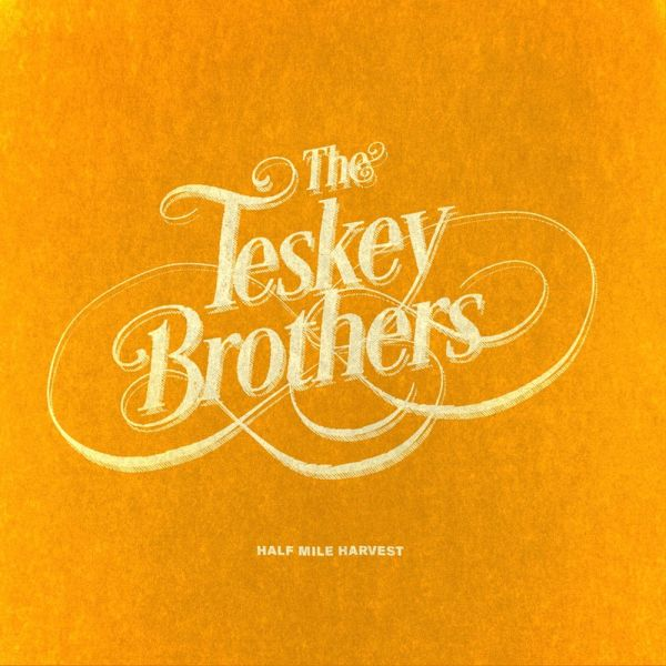 The Teskey Brothers - HALF MILE HARVEST Digital Download